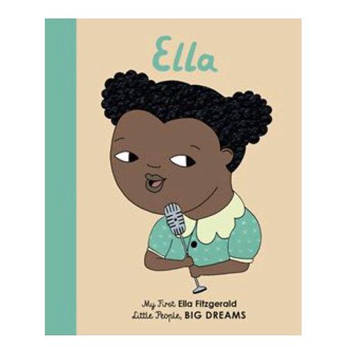 Little People Big Dreams Ella board book