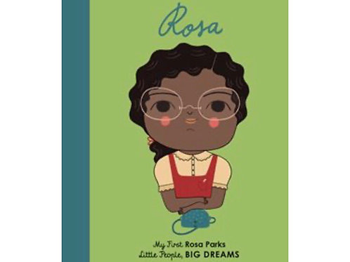 Little People Big Dreams: Rosa my first board book