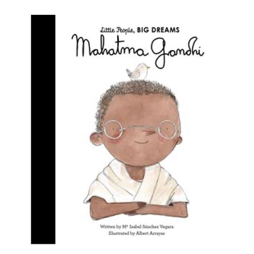 Little People Big Dreams: Mahatma Gandhi