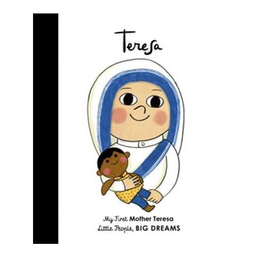 Little People Big Dreams: Teresa my first board book