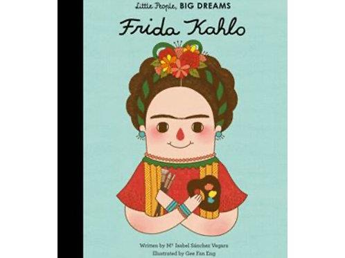 Little People Big Dreams: Frida Kahlo