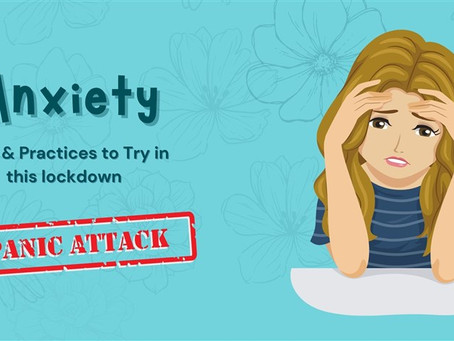Anxiety - Tips and practices for lockdown
