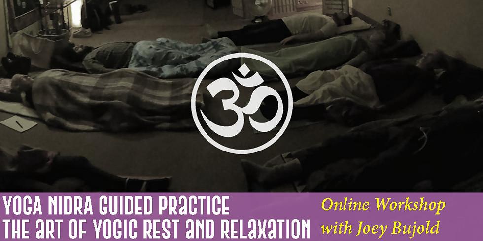 Yoga Nidrā (Online) - The Art of Yogic Rest - Oct 26th