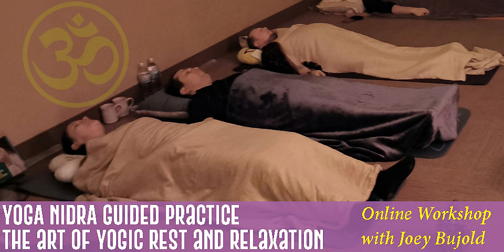Yoga Nidrā (Online) - The Art of Yogic Rest - Oct 16th