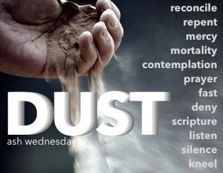 Dust (Ash Wednesday)