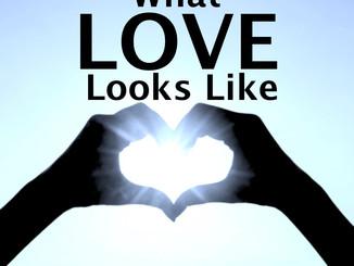 What LOVE Looks Like