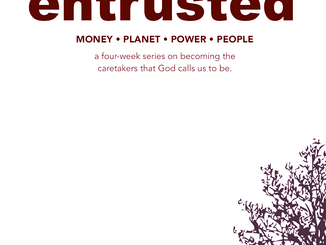 entrusted, part 1 of 4: money