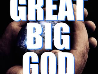 Great BIG God