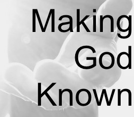 The Gathering: Making God Known