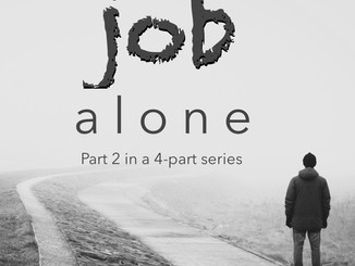 Alone: Job Part 2 of 4