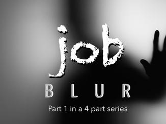 BLUR: Job 1 of 4