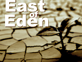 GATHERING: East of Eden