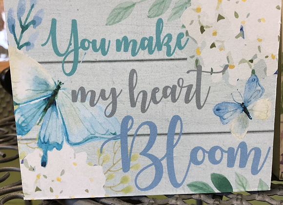You Make My Heart Bloom Plaque