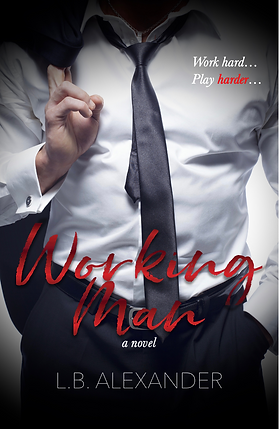 Working Man by L.B. Alexander