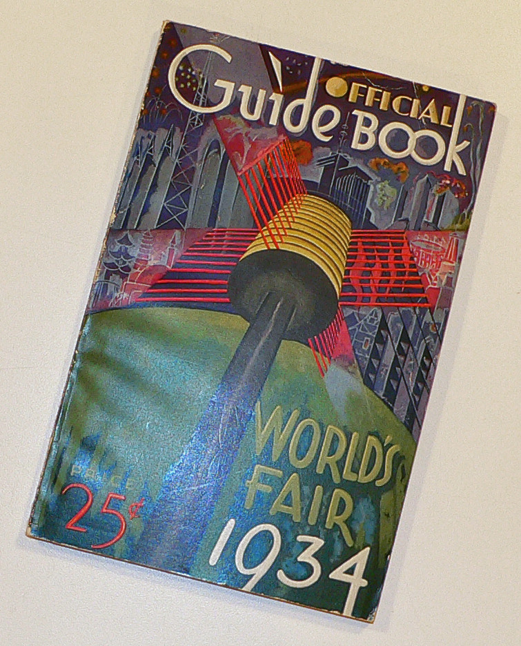 "The 1934 Official Fair Guide Book. Cover illustration by Raymond Katz aka ""Sandor"". Sandor designed one of the official fair posters. His 1933 design is shown below."