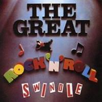The Great Rock'n'Roll Swindle.