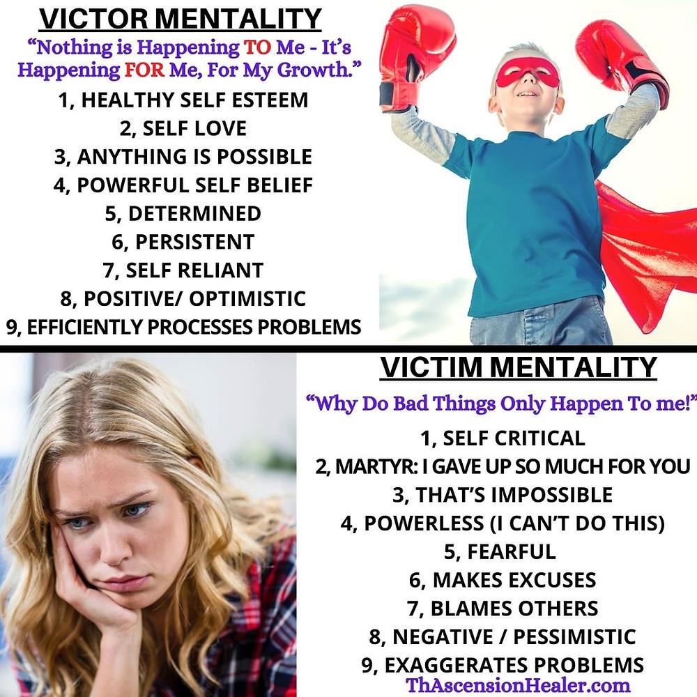 VICTOR MENTALITY VERSUS VICTIM MENTALITY