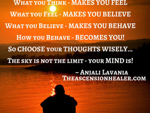 The Sky is not the limit - Your mind is !