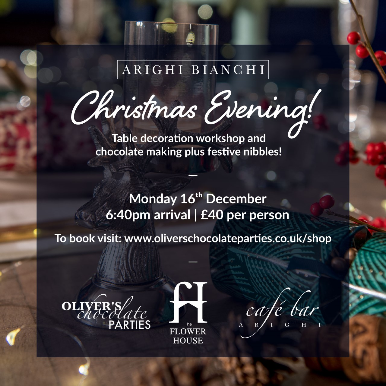 Arighi Bianchi Christmas Evening- Monday 16th December