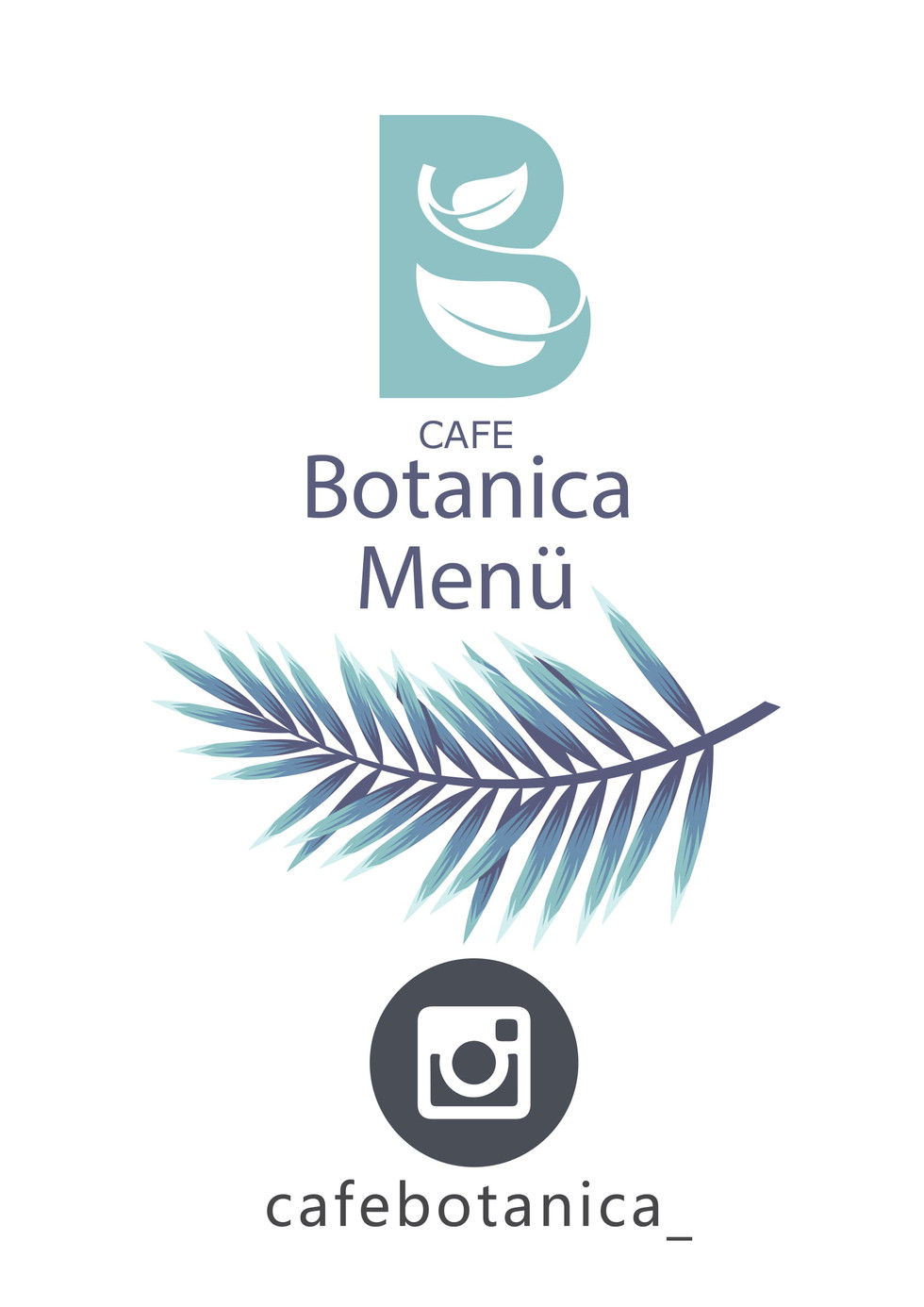 CAFE BOTANICA MENU