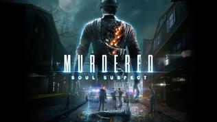 Trailer: Murdered: Soul Suspect