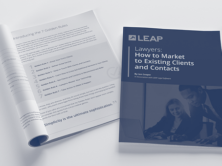 Why Law Firms Need to Market to Pre-existing Clients