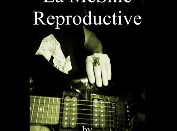 La MeSnie Reproductive