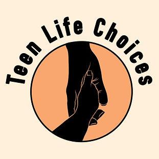 TEEN LIFE CHOICES