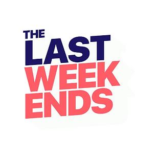 The Last Weekends