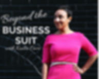 BEYOND THE BUSINESS SUIT