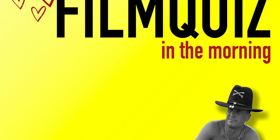 Filmquiz // I love the the smell of filmquiz in the morning! 4.0
