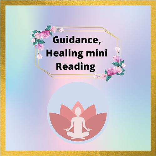 Guidance/ Healing mini Reading