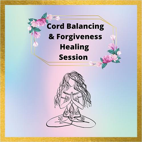 Cord Balancing and Forgiveness Healing session