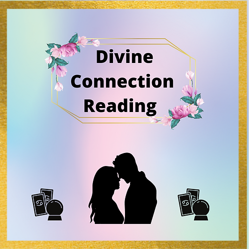 Divine Connection Reading
