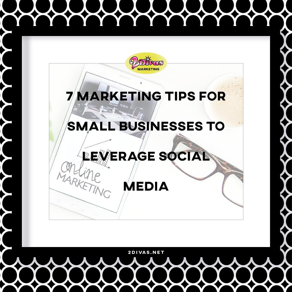 Marketing Tips For Small Business Via @2DivasMarketing