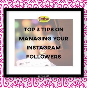 3 tips on managing your Instagram subscribers via @2DivasMarketing