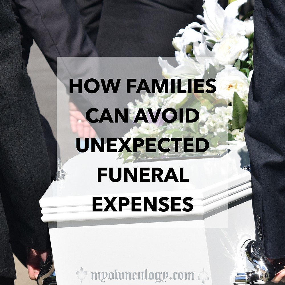 How families can avoid unexpected funeral expenses via @MyOwnEulogy