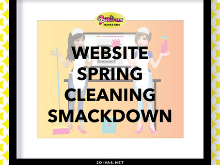 Website Spring Cleaning Smackdown!