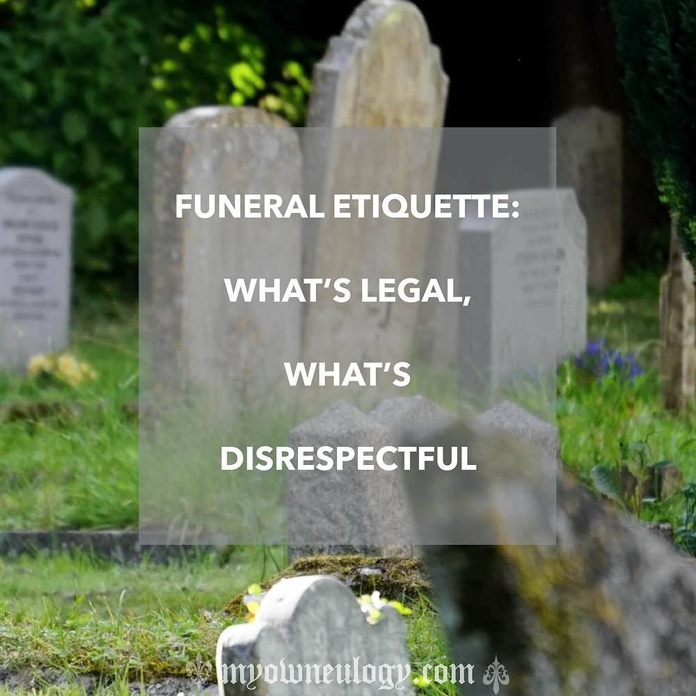 Funeral Etiquette by @MyOwnEulogy