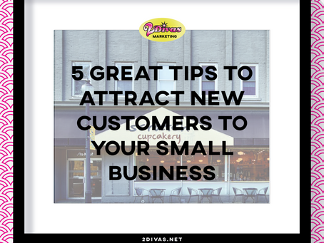 5 Great Tips To Attract New Customers To Your Small Business