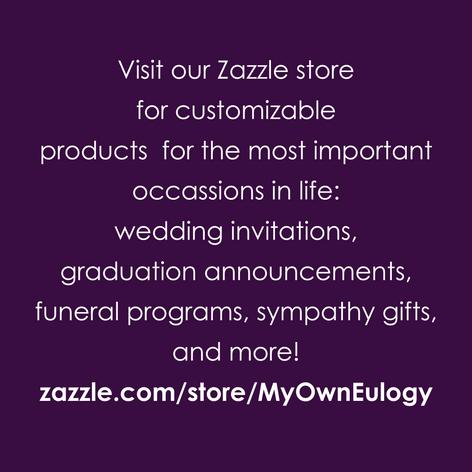 MyOwnEulogy Zazzle Store