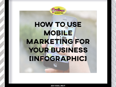 How to Use Mobile Marketing for Your Business [Infographic]