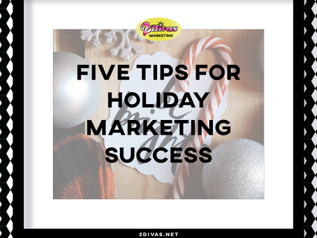 Five Tips for Holiday Marketing Success