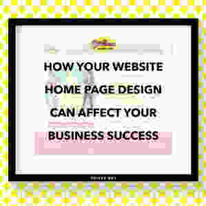 How Your Website Home Page Design Can Affect Your Business