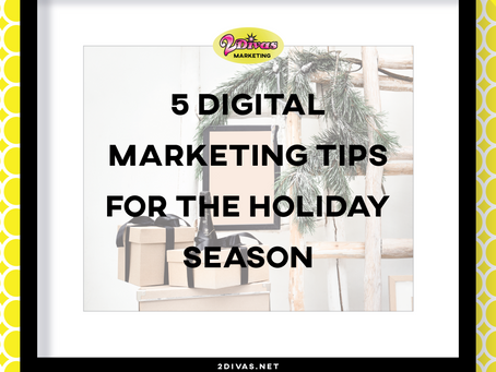 5 Digital Marketing Tips For The Holiday Season