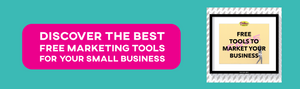 Free Marketing Tools For Your Business