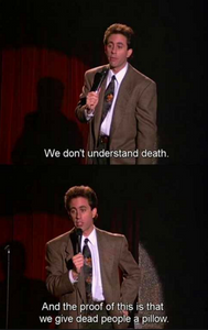Jerry Seinfeld, Death Humor
