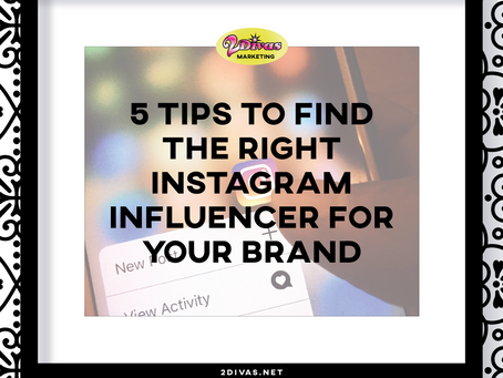 5 Tips to Find the Right Instagram Influencer for Your Brand