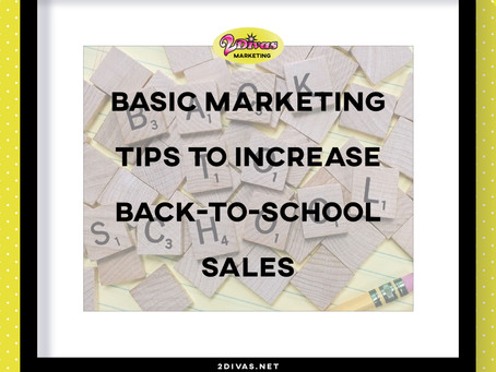 Basic Marketing Tips To Increase Back-To-School Sales (Infographic)