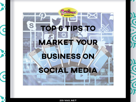 Top 6 Tips to Market Your Business on Social Media